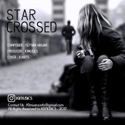 دانلود آهنگ جدید بی کلام کیوان حسنی  Star Crossed با کیفیت بالا