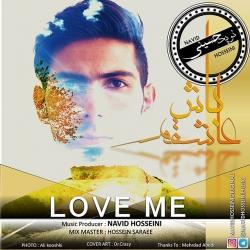 دانلود آهنگ جدید نوید حسینی  عاشقم باش با کیفیت بالا