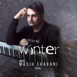 دانلود آهنگ جدید بی کلام مسیح شعبانی  زمستان با کیفیت بالا