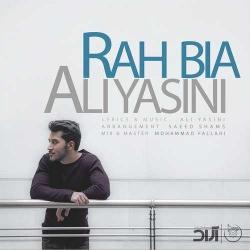 دانلود آهنگ جدید علی یاسینی  راه بیا با کیفیت بالا