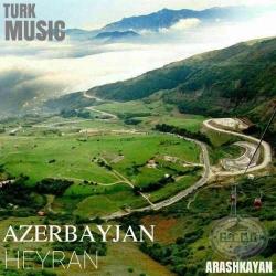 دانلود آهنگ جدید آرش کایان  آذربایجان با کیفیت بالا