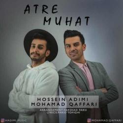 دانلود آهنگ جدید حسین ادیمی و محمد غفاری  عطر موهات با کیفیت بالا