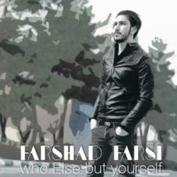 دانلود آهنگ جدید فرشاد فارسی بنام کی جز خودت با متن ترانه
